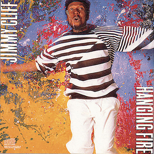 Play & Download Hanging Fire by Jimmy Cliff | Napster