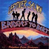 Bridges To Bert by Leftover Salmon