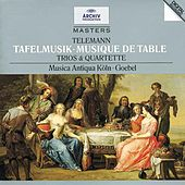 Telemann: Tafelmusik (Trios und Quartette) by Various Artists