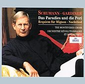 Schumann: Das Paradies und die Peri; Requiem für Mignon; Nachtlied by Various Artists