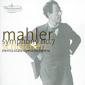 Play & Download Mahler: Symphony No.7 by Orchester der Wiener Staatsoper | Napster