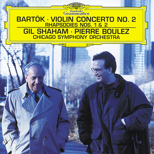 Play & Download Bartók: Violin Concerto No.2; Rhapsodies by Gil Shaham | Napster
