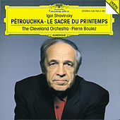 Play & Download Stravinsky: Petrouchka; Le Sacre du Printemps by Cleveland Orchestra | Napster