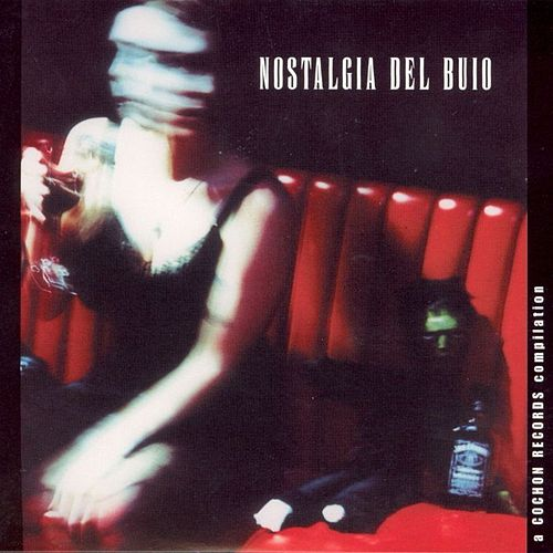 Play & Download Nostalgia Del Buio by Various Artists | Napster