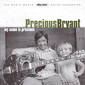 Play & Download My Name is Precious by Precious Bryant | Napster