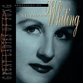 Play & Download Spotlight On Margaret Whiting by Margaret Whiting | Napster