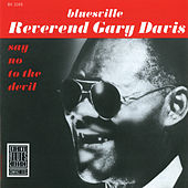 Play & Download Say No To The Devil by Reverend Gary Davis | Napster