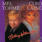 Play & Download Nothing Without You by Mel Tormè | Napster