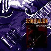 Play & Download Times They Are Changing by Bernard Allison | Napster