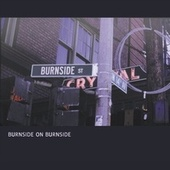 Burnside On Burnside by R.L. Burnside