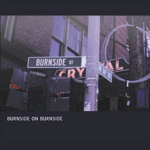 Play & Download Burnside On Burnside by R.L. Burnside | Napster