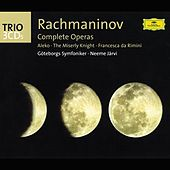 Play & Download Rachmaninov: The Operas (Aleko; The Miserly Knight; Francesca da Rimini) by Various Artists | Napster