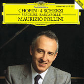 Play & Download Chopin: Scherzi; Berceuse; Barcarolle by Maurizio Pollini | Napster