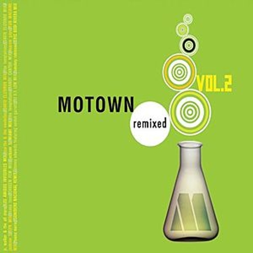 Play & Download Motown Remixed Vol. 2 by Various Artists | Napster