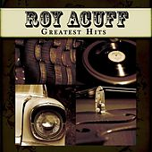 Greatest Hits by Roy Acuff