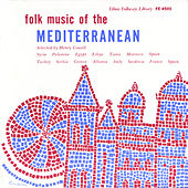 Play & Download Folk Music of the Mediterranean by Various Artists | Napster