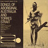 Songs Of Aboriginal Australia And Torres Strait by Various Artists
