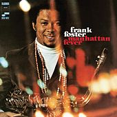 Play & Download Manhattan Fever by Frank Foster | Napster