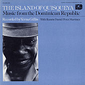 Music From The Dominican Republic: Vol. 1, The Island Of Quisqueya by Various Artists