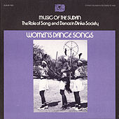 Music Of The Sudan: The Role Of Song And Dance In Dinka Society, Album Two: Women's Dance Songs by Various Artists