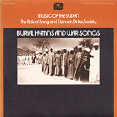 Music Of The Sudan: The Role Of Song And Dance In Dinka Society, Album Three: Burial Hymns And War Songs by Various Artists