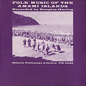 Play & Download Folk Music Of The Amami Islands, Japan by Various Artists | Napster