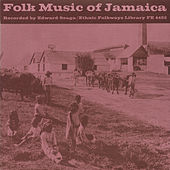 Folk Music Of Jamaica by Various Artists
