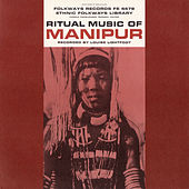 Ritual Music Of Manipur (India) by Various Artists