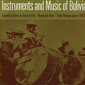 Instruments And Music Of Indians Of Bolivia by Various Artists