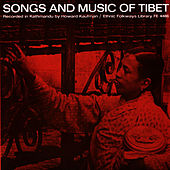 Songs and Music of Tibet by Unspecified