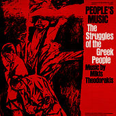 Play & Download Peoples' Music: The Struggles of the Greek People by Mikis Theodorakis (Μίκης Θεοδωράκης) | Napster
