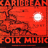 Caribbean Folk Music, Vol. 1 by Unspecified