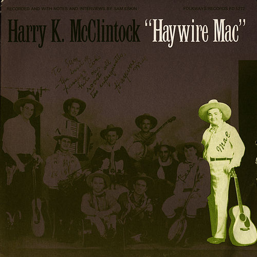 Play & Download Haywire Mac by Harry McClintock | Napster