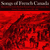 Songs of French Canada by Unspecified