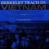 Berkeley Teach-in: Vietnam by Unspecified