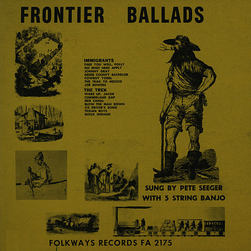 Play & Download Frontier Ballads by Pete Seeger | Napster