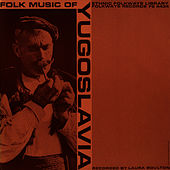 Folk Music of Yugoslavia by Unspecified