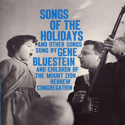 Songs of the Holidays and Other Songs by Gene Bluestein