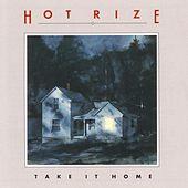 Play & Download Take It Home by Hot Rize | Napster