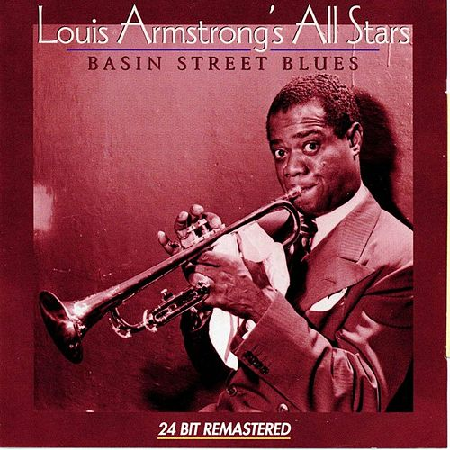 Play & Download Basin Street Blues by Louis Armstrong | Napster