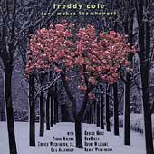 Love Makes The Changes by Freddy Cole