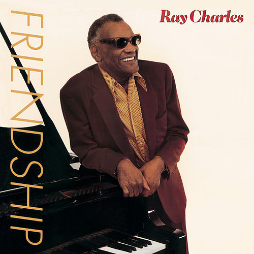Play & Download Friendship by Ray Charles | Napster