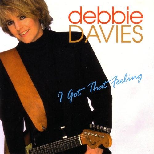 I Got That Feeling by Debbie Davies