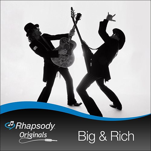 Rhapsody Originals by Big & Rich
