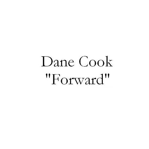 Forward by Dane Cook