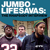Jumbo - Lifesavas: The Rhapsody Interview by Lifesavas