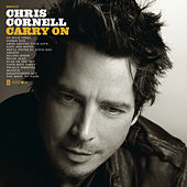 Play & Download Carry On by Chris Cornell | Napster