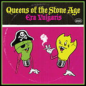 Era Vulgaris by Queens Of The Stone Age