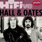 Rhino Hi-Five: Hall & Oates by Hall & Oates