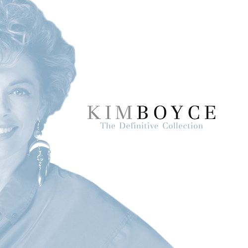 Play & Download The Definitive Collection by Kim Boyce | Napster